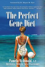Pam McDonald's book, The Perfect Gene Diet